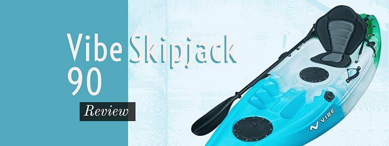 vibe skipjack 90 kayak review
