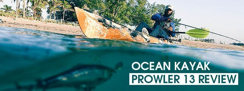 Ocean Kayak Prowler 13 Review: What I Honestly Feel About it?