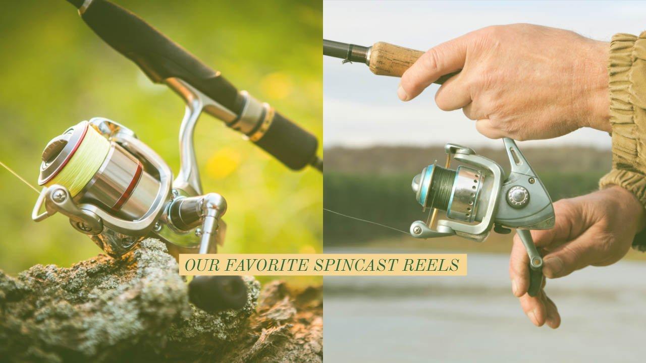 our favorite spincast reels