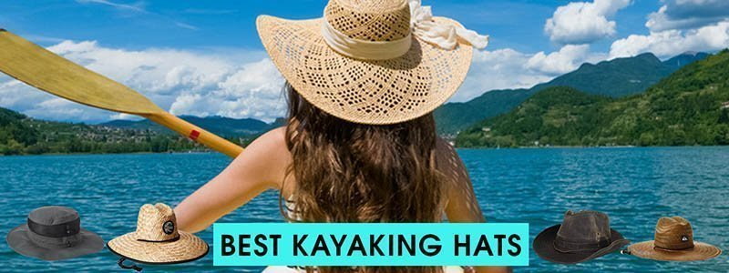 Best Kayaking Hats