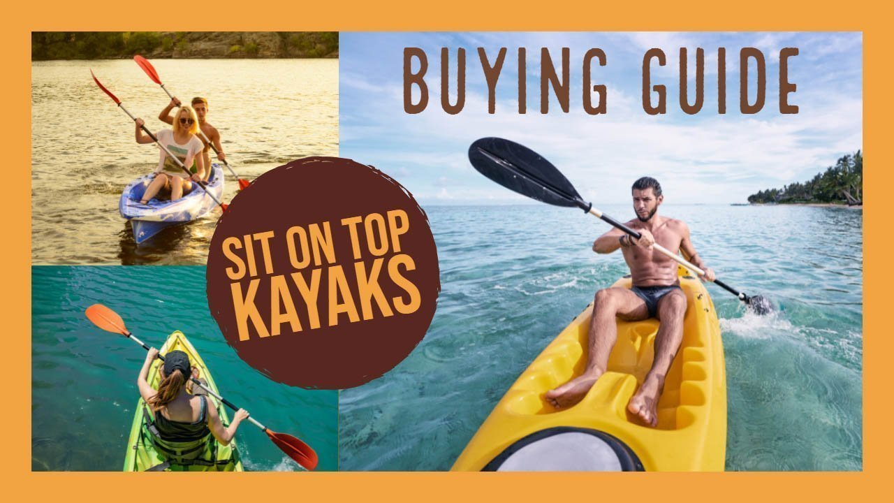 Sit On Top Kayak Under 500 Buying Guide