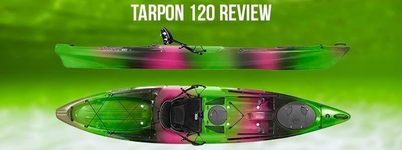 Wilderness Systems Tarpon 120 Review